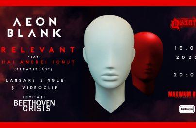 """Aeon Blank lansează videoclipul """"Irelevant"""""""
