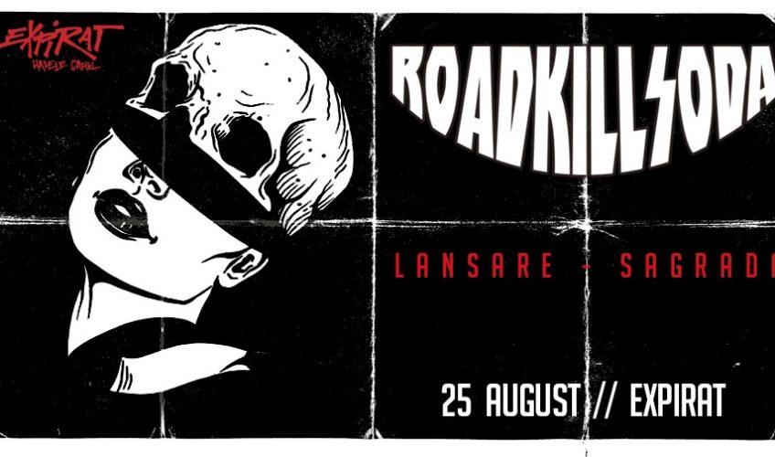 """RoadkillSoda lansează albumul """"Sagrada"""" în Expirat"""
