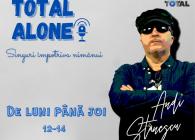 Total Alone – Singuri împotriva nimănui (25 februarie)