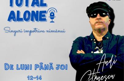 (VIDEO) Total Alone – Singuri împotriva nimănui cu Andy Stănescu (23 nov.)