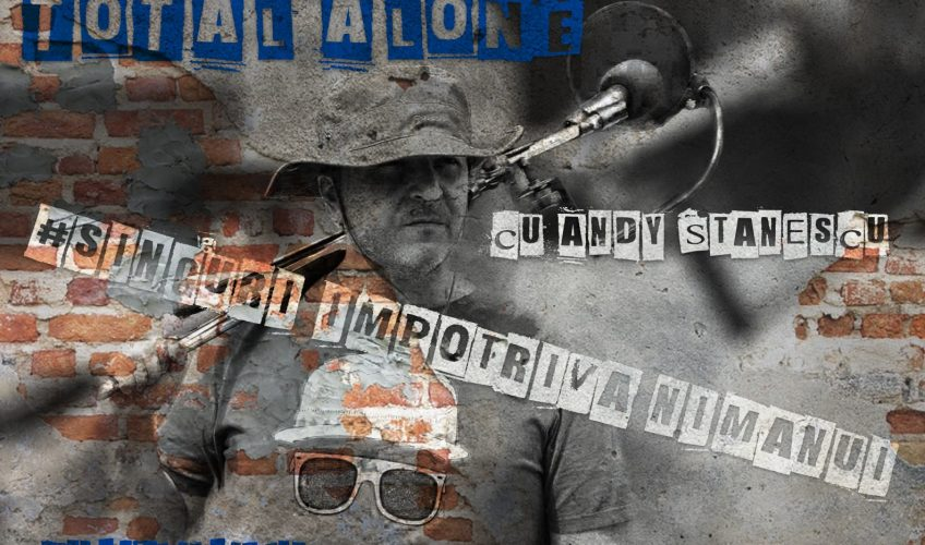 Total Alone – Singuri împotriva nimănui (8 aprilie)