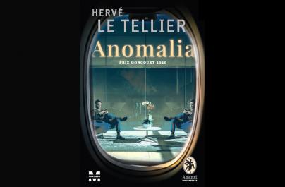"""""""Anomalia"""" de Hervé Le Tellier –  """"o superbă parabolă filozofică destinată să ne oblige la multe întrebări."""""""