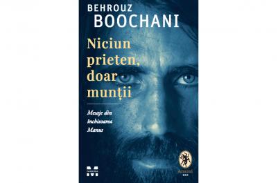 Memoriile cunoscutului refugiat iranian de etnie kurdă Behrouz Boochani,  scrise în detenție, publicate